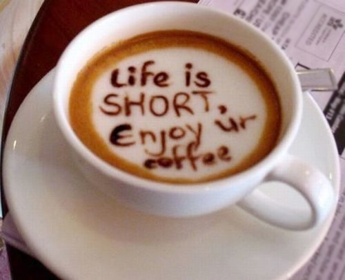 life_is_short_enjoy_your_coffee